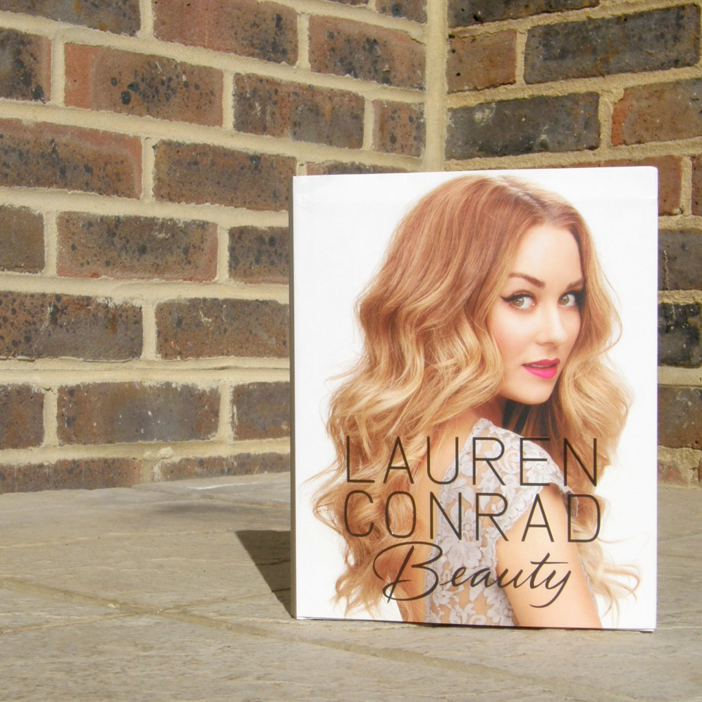 Lauren Conrad Beauty - Makeup and Beauty Books