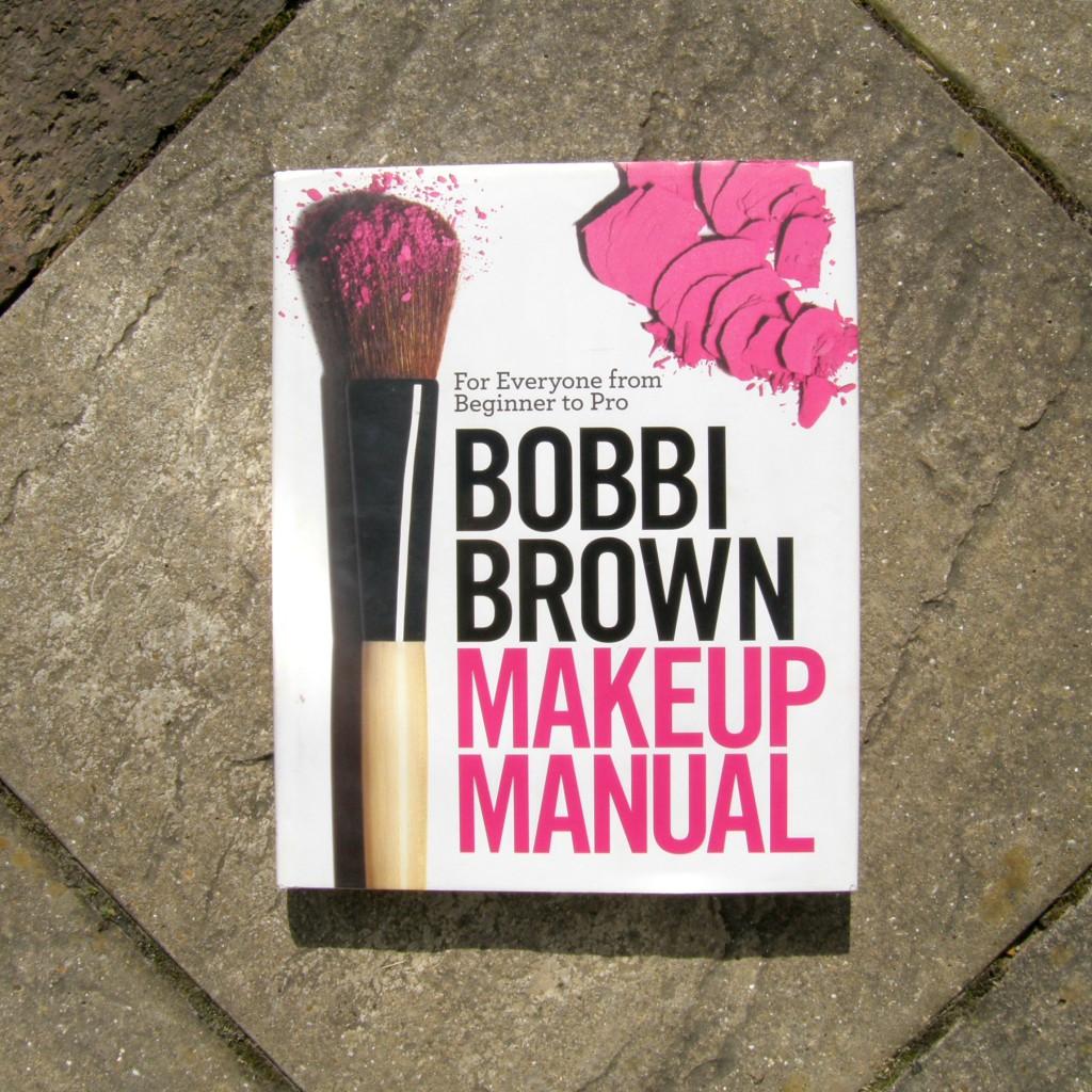 Bobbi Brown Makeup Manual - Makeup and Beauty Books