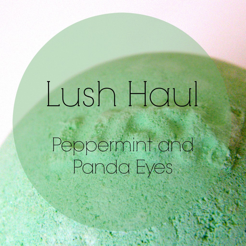 Lush Haul