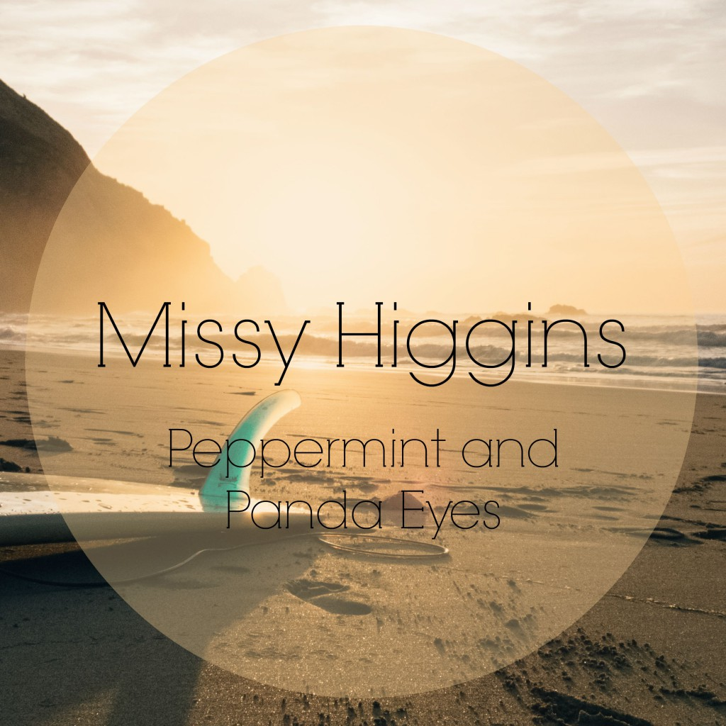 Missy Higgins Playlist