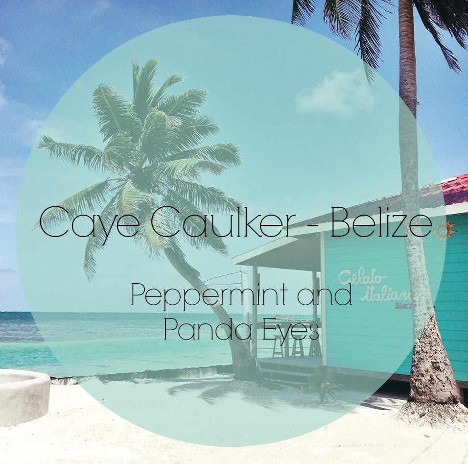 Caye Caulker – Belize